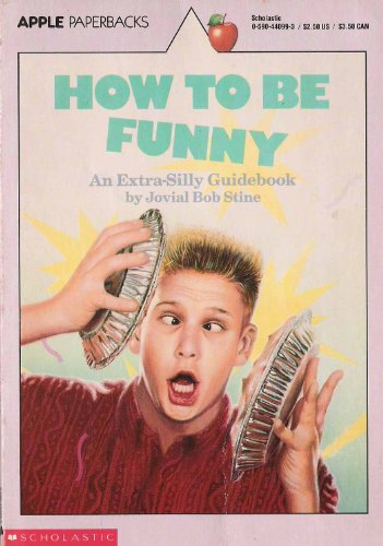 How to be Funny By R. L. Stine