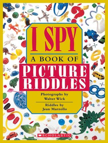 I Spy: A Book of Picture Riddles von Jean Marzollo