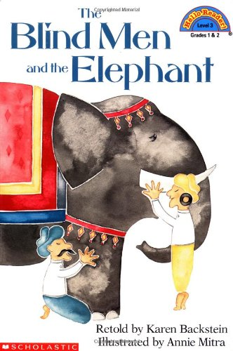 The Blind Men and the Elephant By Karen Backstein