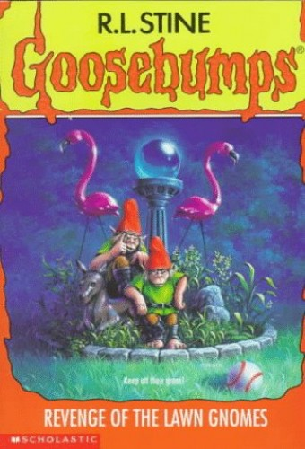 The Revenge of the Lawn Gnomes By R. L. Stine
