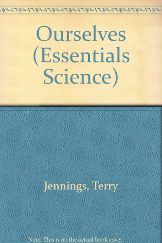 Ourselves (Essentials Science) By Terry Jennings