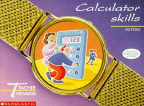 Calculator Skills By Pat Perks