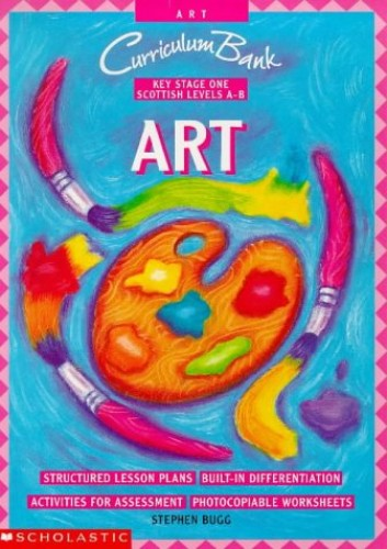 Art KS1 (Curriculum Bank) By Stephen Bugg