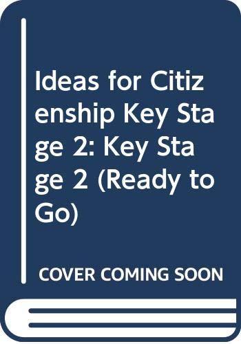 Ideas for Citizenship Key Stage 2 By Emily Feldberg