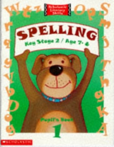 Spelling: No. 1 (Scholastic Literacy Skills S.) By Norma Mudd