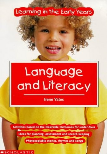 Language and Literacy by Irene Yates