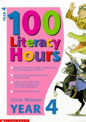 100 Literacy Hours By Chris Webster