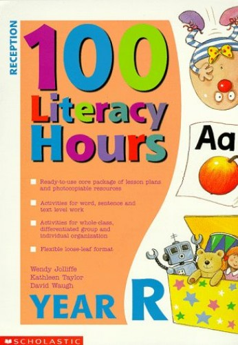 100 Literacy Hours By Wendy Jolliffe