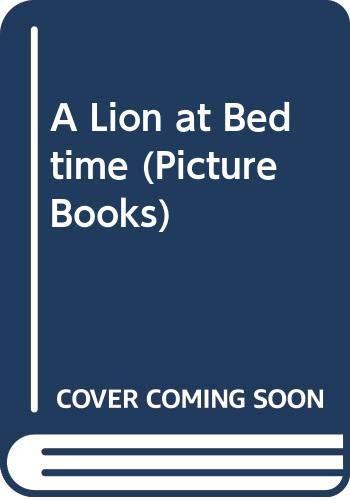 A Lion at Bedtime By Debi Gliori