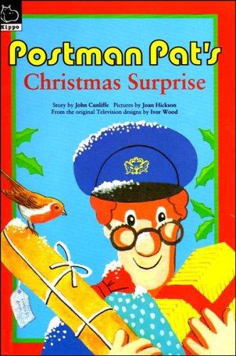 Postman Pat's Christmas Surprise By John Cunliffe