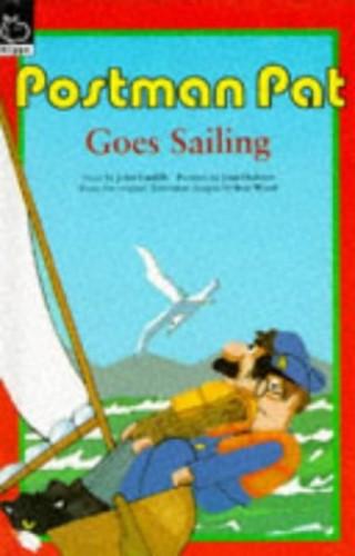 Postman Pat Goes Sailing By John Cunliffe