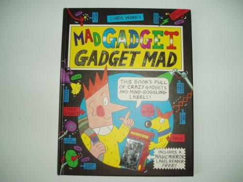 Mad Gadget By Chris Winn