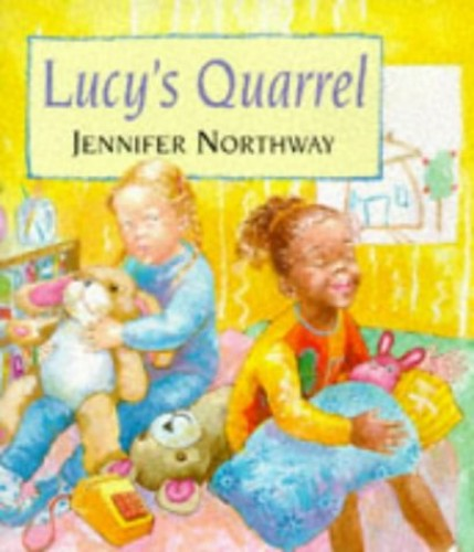 Lucy's Quarrel By Jennifer Northway