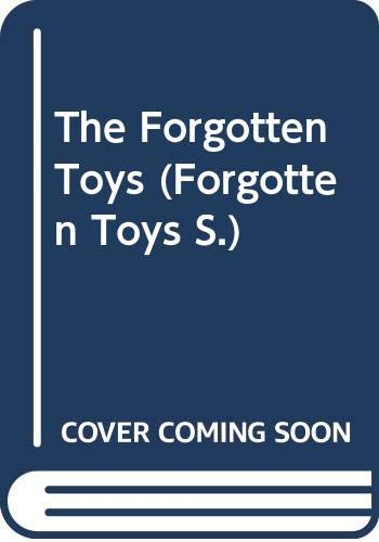 The Forgotten Toys by Graham Ralph