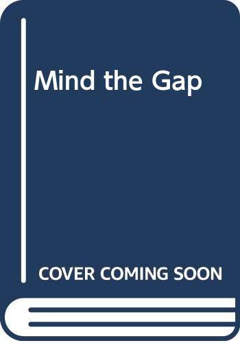 Mind the Gap by Michael Rosen