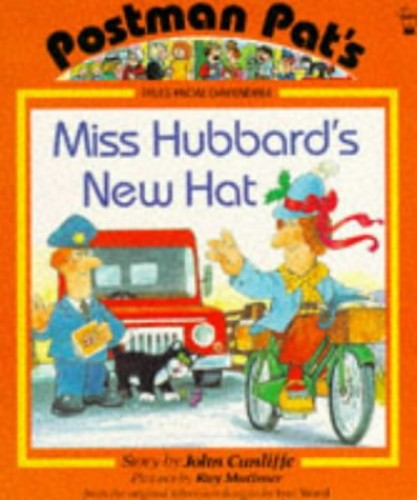 Miss Hubbard's New Hat by John Cunliffe