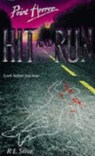 Hit and Run By R. L. Stine