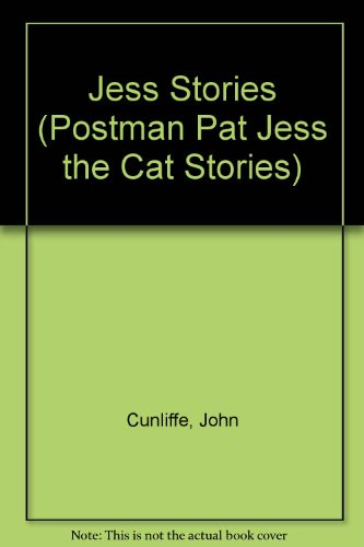 Jess Stories (Postman Pat Jess the Cat Stories) By John Cunliffe