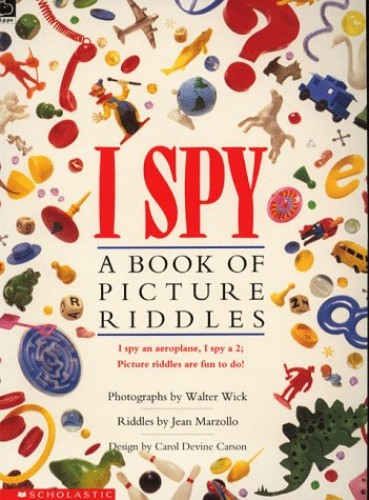 I Spy; A Book of Picture Riddles By Jean Marzollo