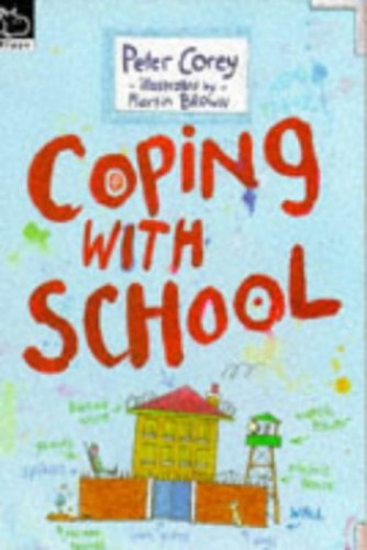 Coping with School By Peter Corey