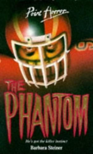 The Phantom By Barbara Steiner