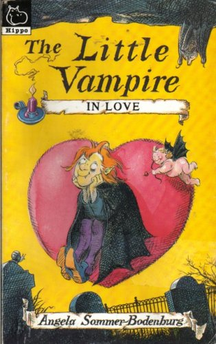 Little Vampire in Love By Angela Sommer-Bodenberg