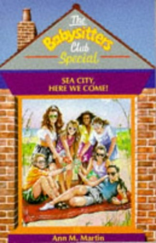 Sea City Here We Come! By Ann M. Martin