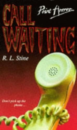 Call Waiting By R. L. Stine