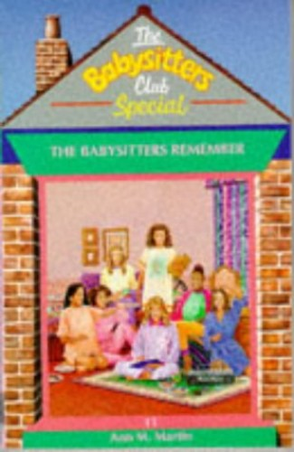 The Babysitters Remember By Ann M. Martin