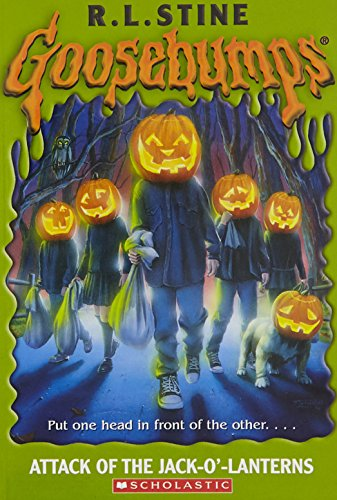 Attack of the Jack O'Lanterns By R. L. Stine