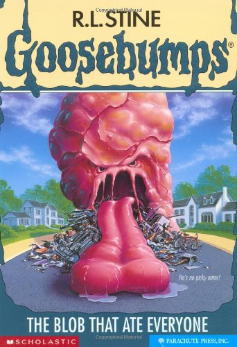The Blob That Ate Everyone By R. L. Stine