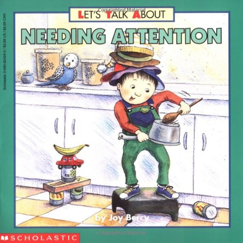 Needing Attention By Joy Wilt Berry