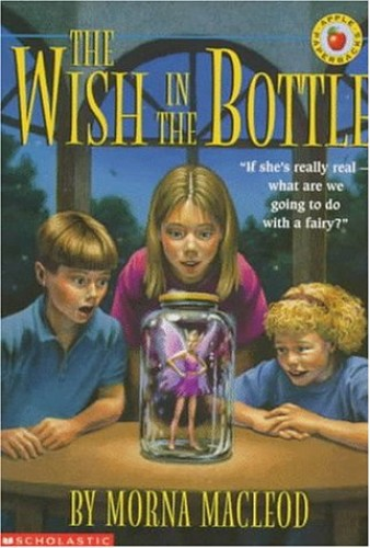 The Wish in the Bottle By Morna MacLeod