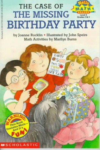 The Case of the Missing Birthday Party By Joanne Rocklin