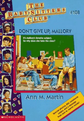Don't Give up, Mallory By Ann M. Martin