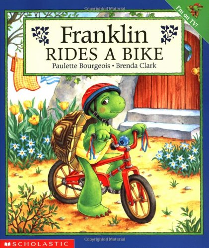 Franklin Rides a Bike By Paulette Bourgeois