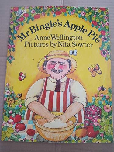 Mr Bingle's Apple Pie By Anne Wellington