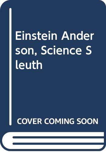 Einstein Anderson, Science Sleuth By David A. Adler
