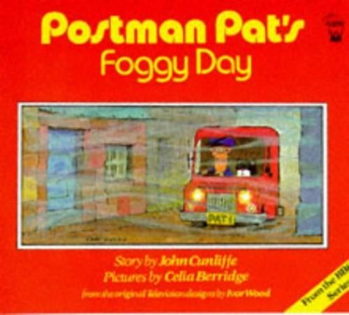 Postman Pat's Foggy Day By John Cunliffe