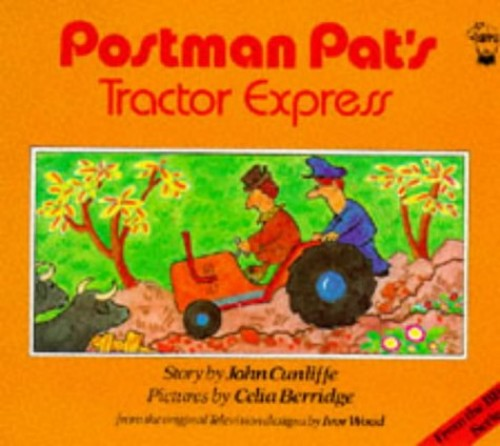 Postman Pat's Tractor Express By John Cunliffe