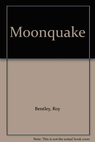 Moonquake By Roy Bentley