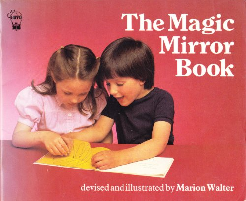 The Magic Mirror Book By Marion Walter