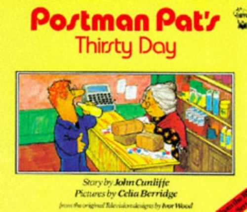 Postman Pat's Thirsty Day By John Cunliffe