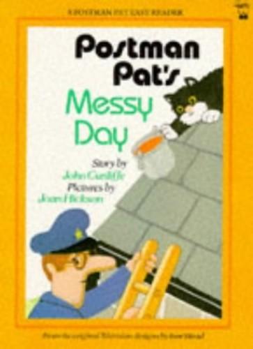 Postman Pat's Messy Day By John Cunliffe