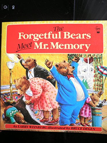 The Forgetful Bears By Larry Weinberg