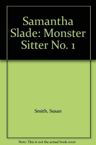 Samantha Slade By Susan Smith