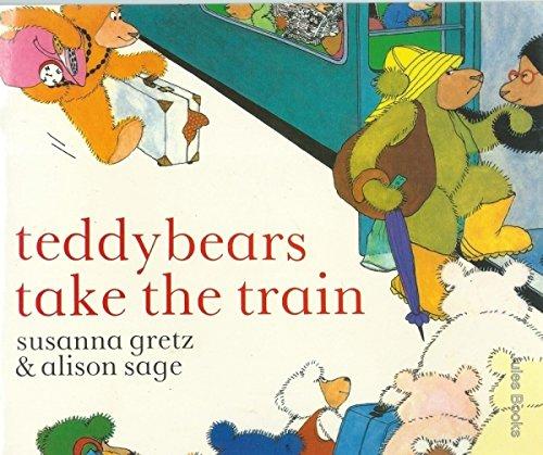 Teddybears Take the Train von Susanna Gretz