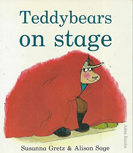 Teddybears on Stage By Susanna Gretz