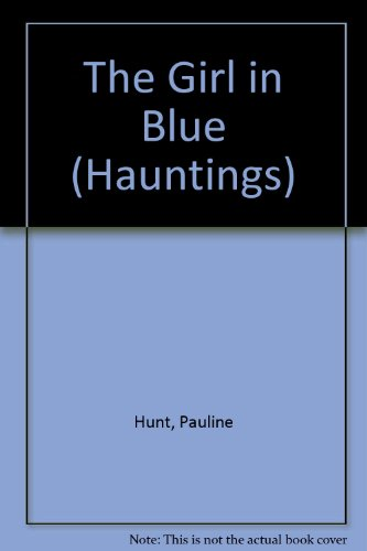 The Girl in Blue By Pauline Hunt