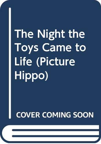 The Night the Toys Came to Life (Picture Hippo) By Enid Blyton